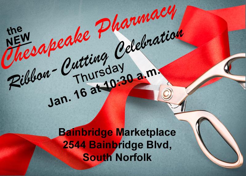 Chesapeake pharmacy opens Thursday!